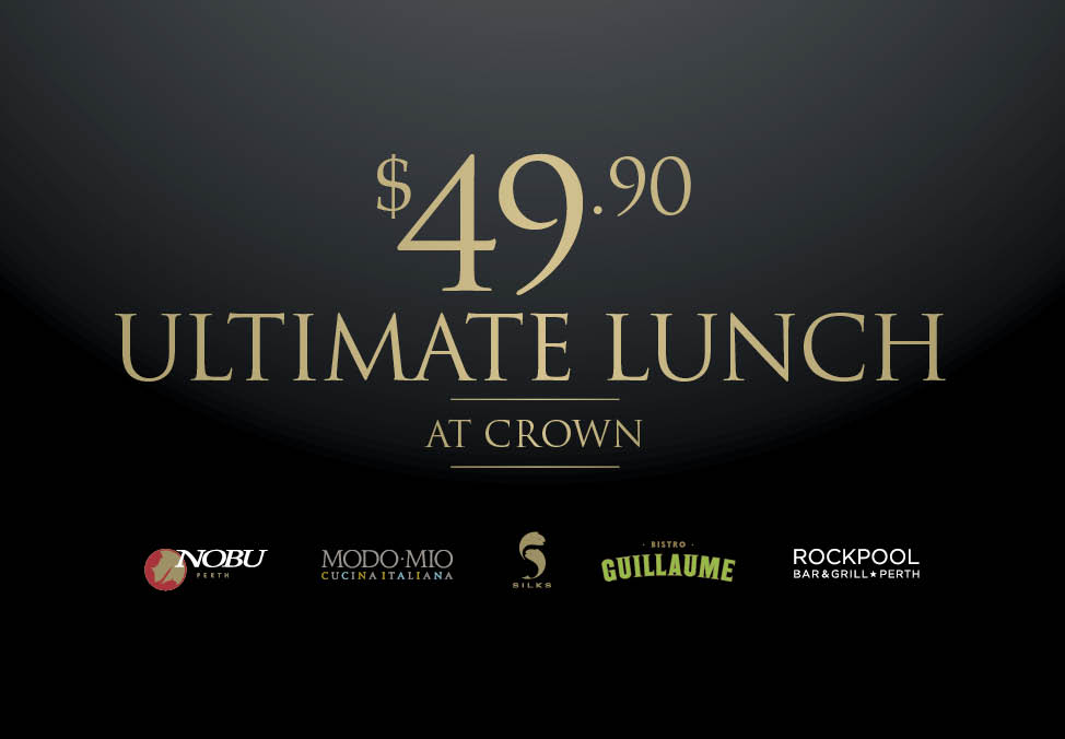 Crown Perth Ultimate Lunch Restaurants