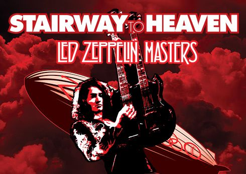 Stairway to Heaven: Led Zeppelin Masters - Crown Theatre
