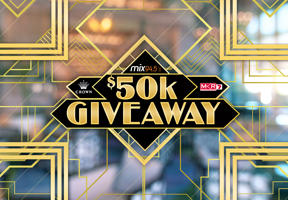 $50k Giveaway with MKR and mix94.5