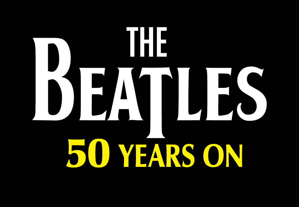 The Beatles 50 Years On