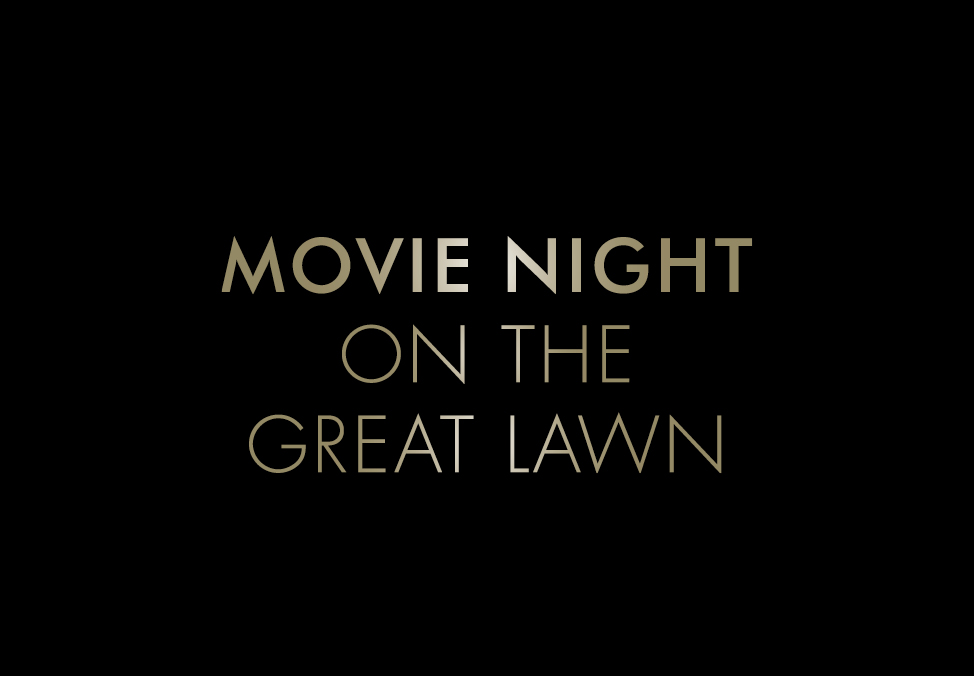 Movie Night on the Great Lawn text