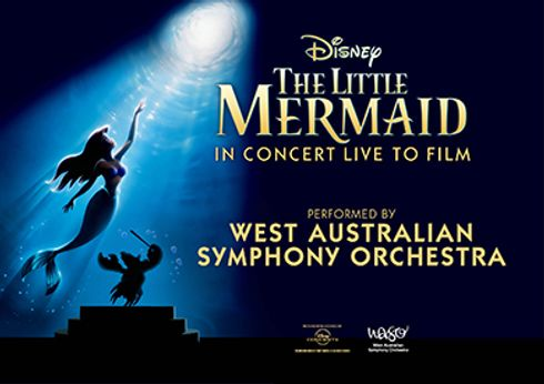 Disney The Little Mermaid Perth Theater West Australia Symphony Orchestra