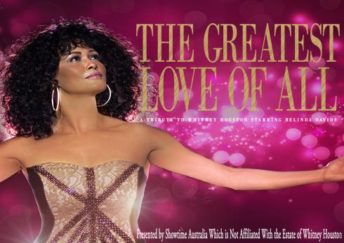 The Greatest Love of All - A Tribute to Whitney Ho