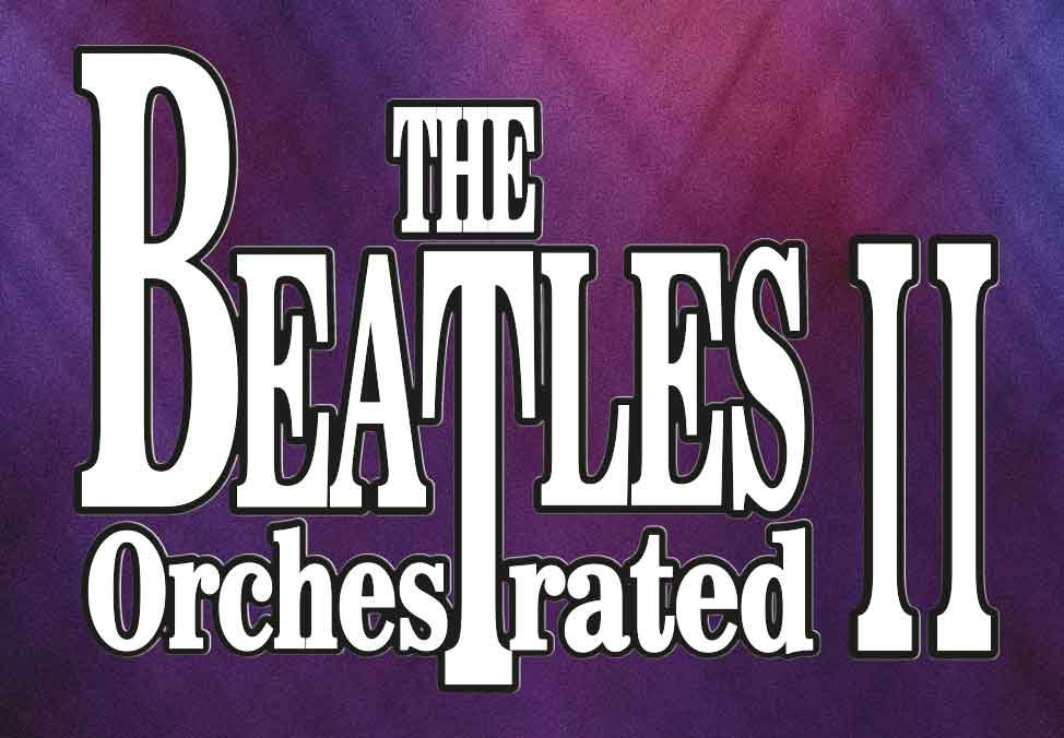 Beatles Orchestrated II