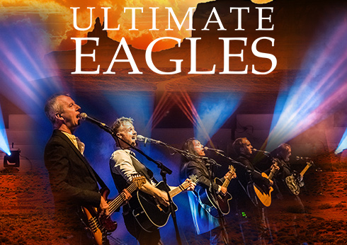 Ultimate Eagles - Live Concert at Crown Theatre Perth