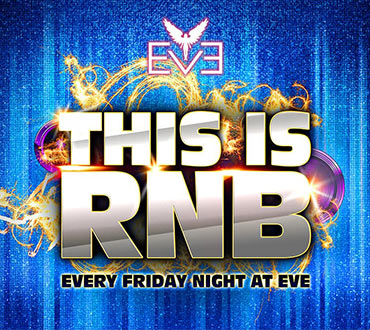 This is RnB every Friday Night - EVE Nightclub | Crown Perth