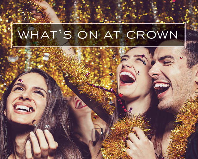 What's On at Crown